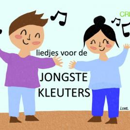 Liedjes voor de jongste kleuters