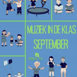 Muziek in de klas: September