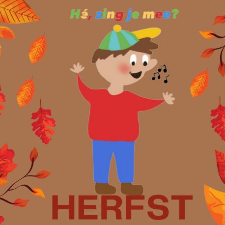 He zing je mee Herfst